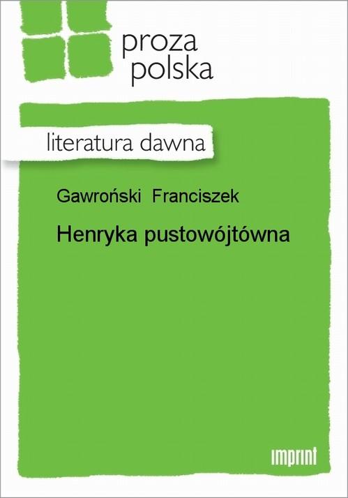Henryka Pustowójtówna