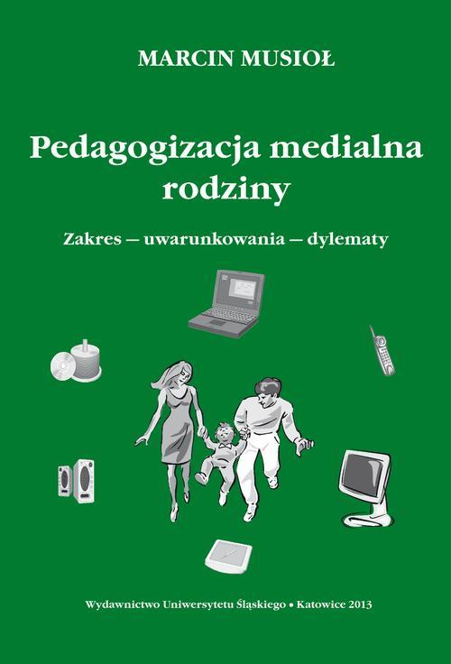 Pedagogizacja medialna rodziny