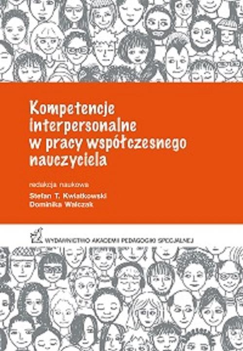 Kompetencje interpersonalne w pracy współczesnego nauczyciela