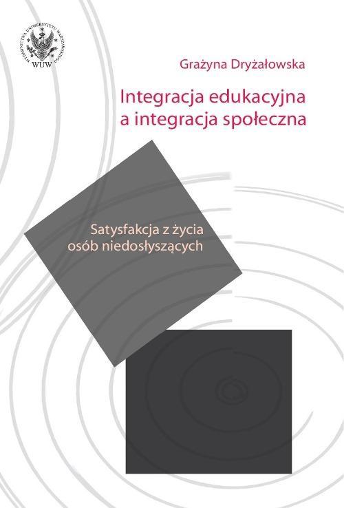 Integracja edukacyjna a integracja społeczna