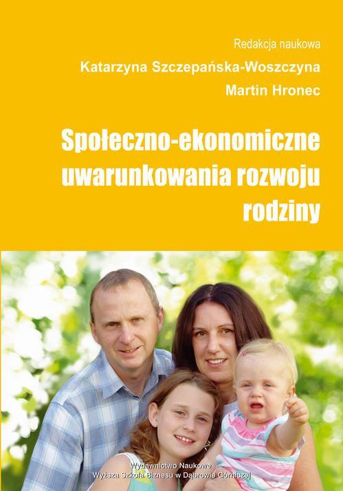 Społeczno-ekonomiczne uwarunkowania rozwoju rodziny