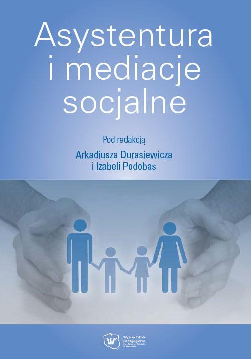 Asystentura i mediacje socjalne