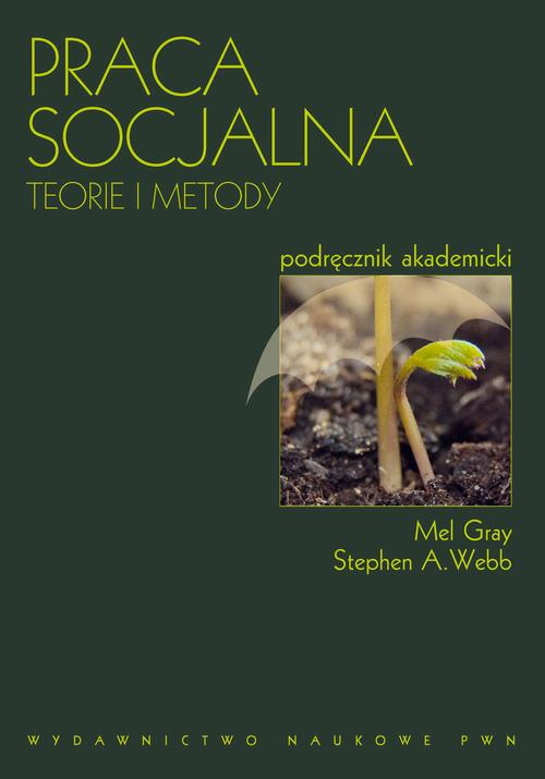 Praca socjalna. Teorie i metody