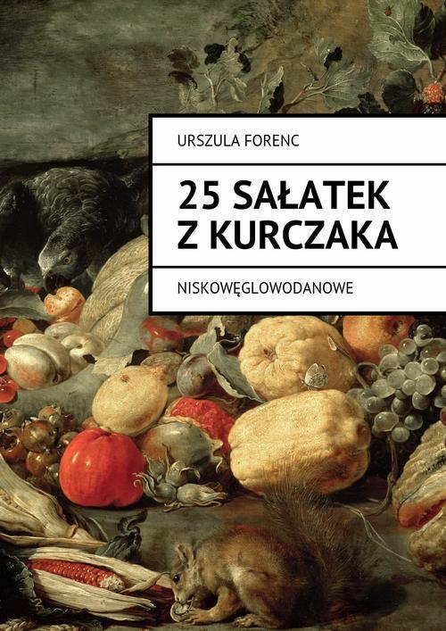 25 sałatek z kurczaka