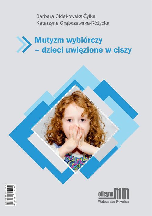 Mutyzm wybiórczy - dzieci uwięzione w ciszy