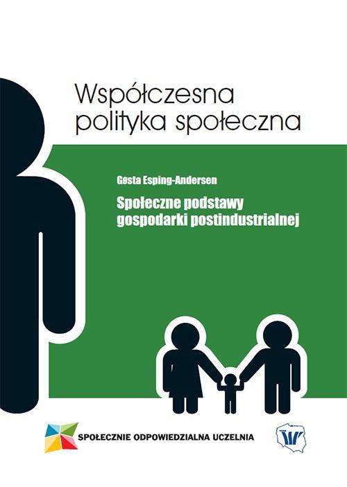 Społeczne podstawy gospodarki postindustrialnej
