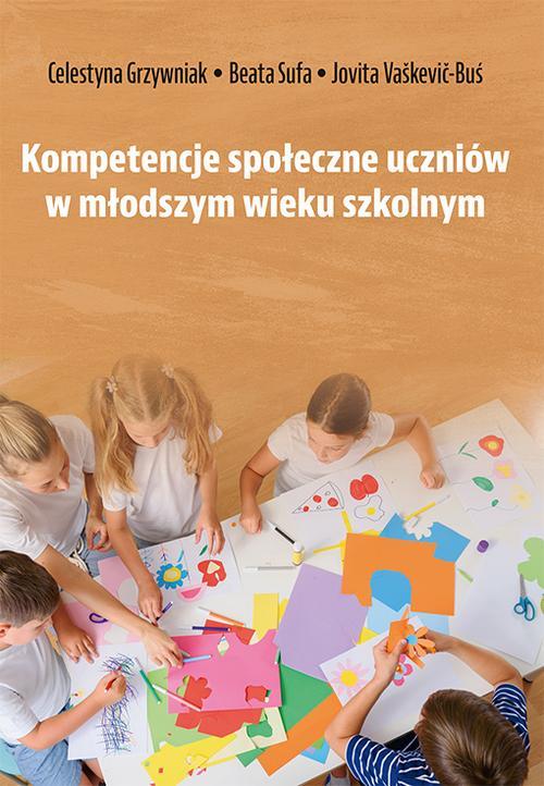 Kompetencje społeczne uczniów w młodszym wieku szkolnym