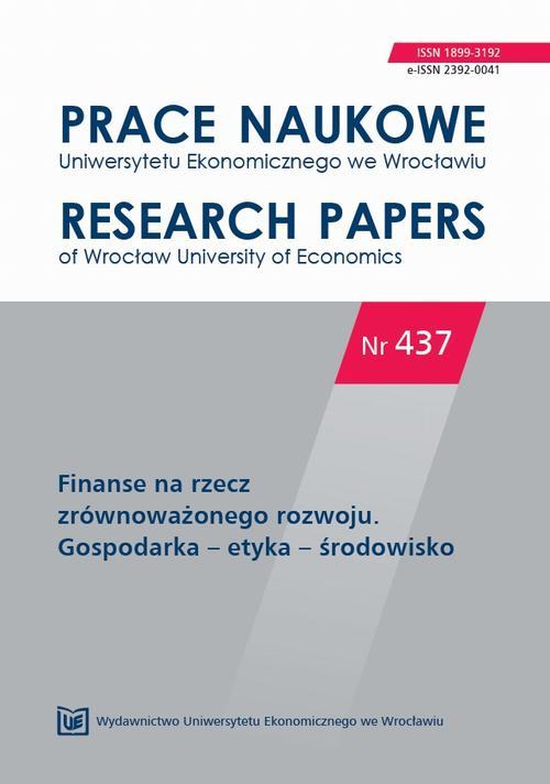 Prace Naukowe Uniwersytetu Ekonomicznego we Wrocławiu nr 437. Finanse na rzecz zrównoważonego rozwoju. Gospodarka – etyka – środowisko