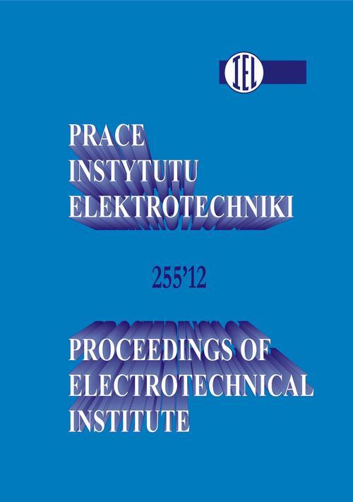 Prace Instytutu Elektrotechniki, zeszyt 255
