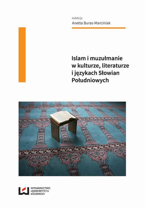 Islam i muzułmanie w kulturze, literaturze i językach Słowian Południowych
