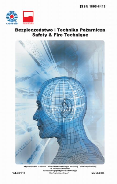 Bezpieczeństwo i Technika Pożarnicza, Vol.29/1/2013