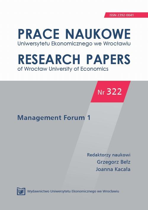 Prace Naukowe Uniwersytetu Ekonomicznego we Wrocławiu nr 322. Management Forum 1