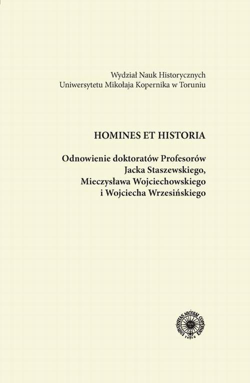 Odnowienie doktoratów Profesorów Jacka Staszewskiego, Mieczysława Wojciechowskiego i Wojciecha Wrzesińskiego