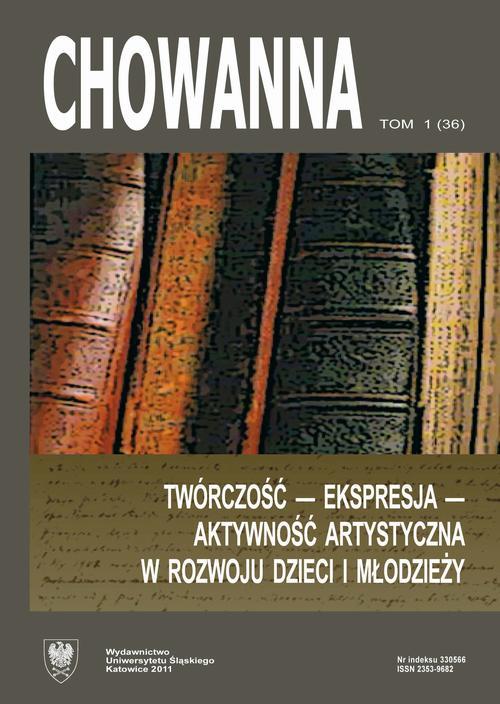 """""""Chowanna"""" 2011, R. 54 (67), T. 1 (36): Twórczość - ekspresja - aktywność artystyczna w rozwoju dzieci i młodzieży - 07 Aktywność artystyczna młodzieży w zakresie teatru"""
