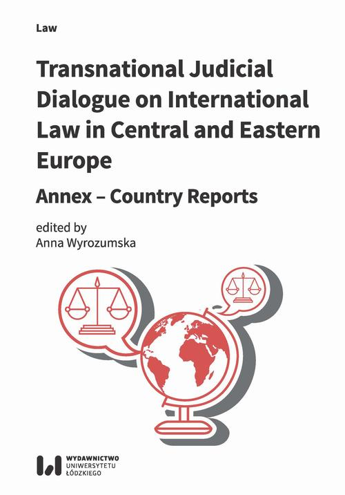 Transnational Judicial Dialogue on International Law in Central and Eastern Europe