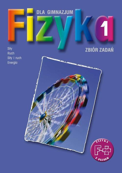 Fizyka 1. Zbiór zadań. Stara wersja