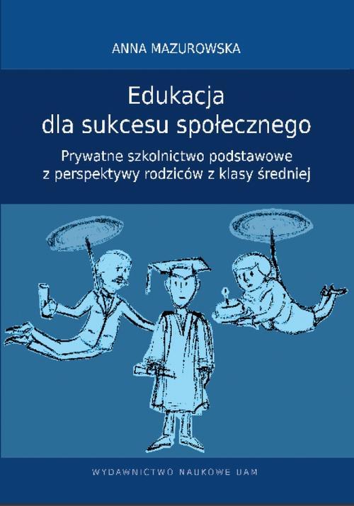 Edukacja dla sukcesu społecznego