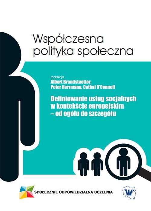 Definiowanie usług socjalnych w kontekście europejskim – od ogółu do szczegółu