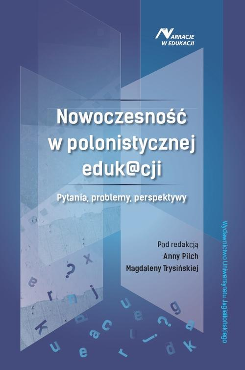 Nowoczesność w polonistycznej eduk@cji