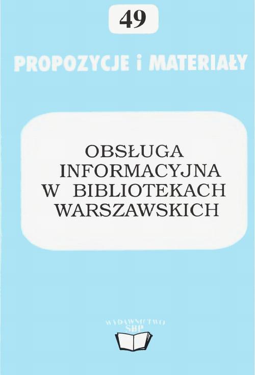 Obsługa informacyjna w bibliotekach warszawskich