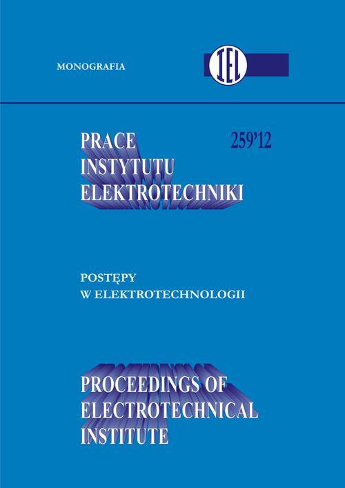 Prace Instytutu Elektrotechniki, zeszyt 259