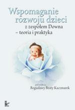 Wspomaganie rozwoju dzieci z zespołem Downa