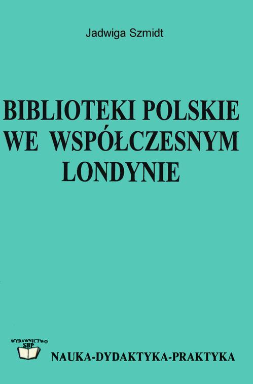 Biblioteki polskie we współczesnym Londynie