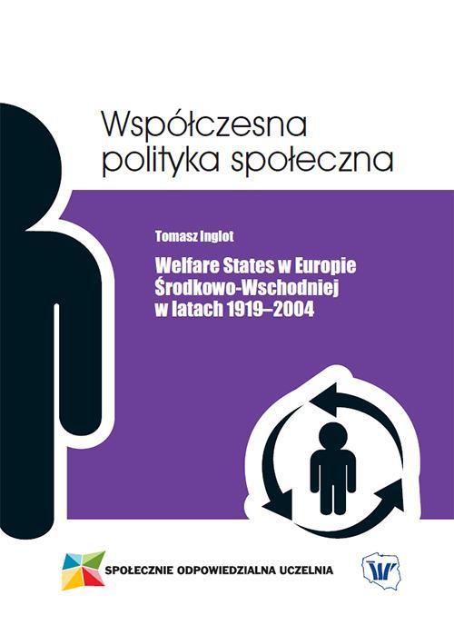 Welfare States w Europie Środkowo-Wschodniej w latach 1919-2004