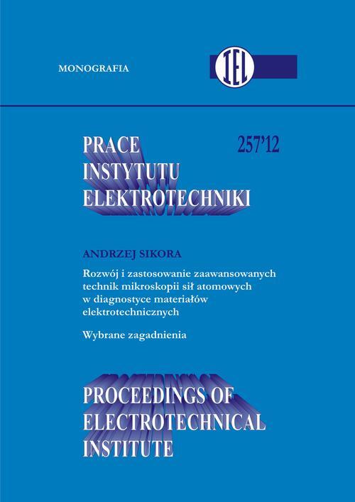 Prace Instytutu Elektrotechniki, zeszyt 257