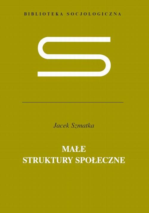 Małe struktury społeczne