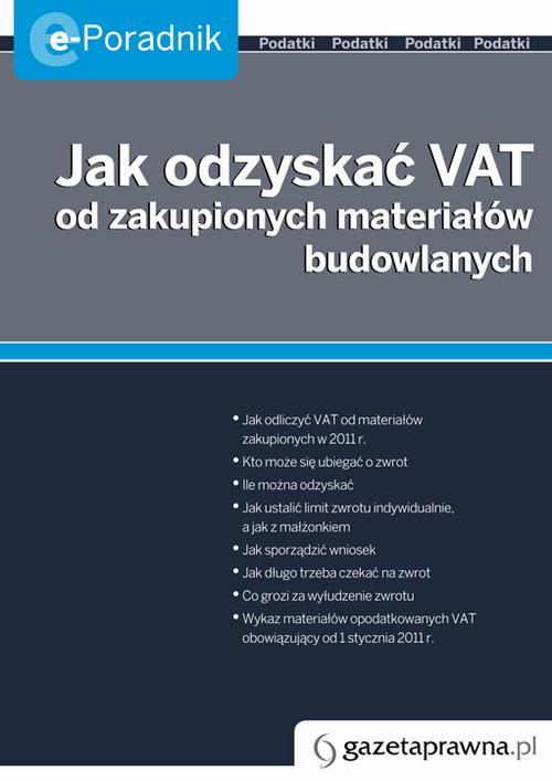 Jak odzyska� VAT na zakupione materia�y budowlane