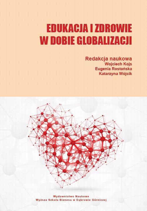 Edukacja i zdrowie w dobie globalizacji