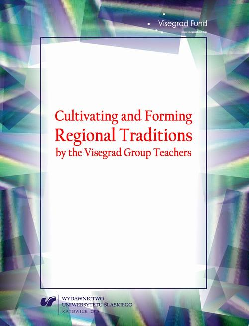 Cultivating and Forming Regional Traditions by the Visegrad Group Teachers - 17 Education in Szarvas