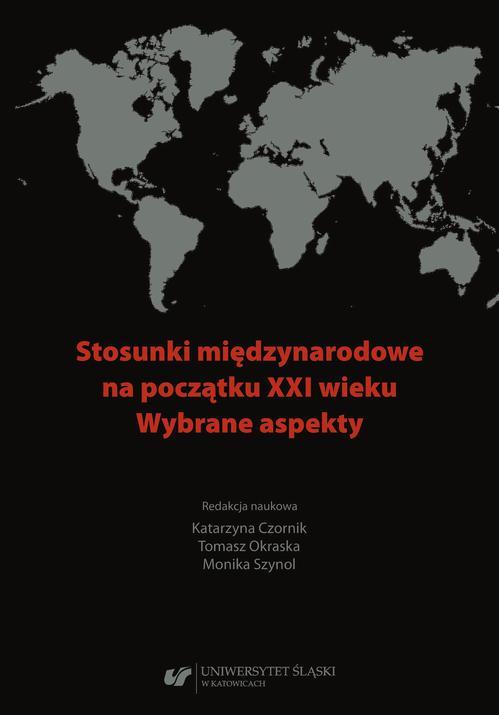 Stosunki międzynarodowe na początku XXI wieku. Wybrane aspekty