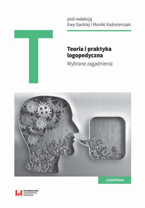 Teoria i praktyka logopedyczna