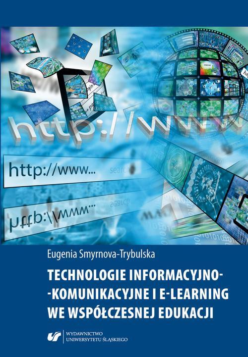 Technologie informacyjno-komunikacyjne i e-learning we współczesnej edukacji