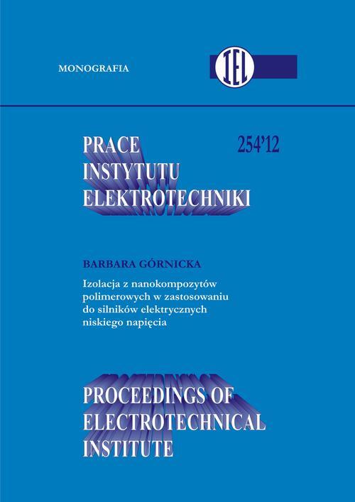 Prace Instytutu Elektrotechniki, zeszyt 254